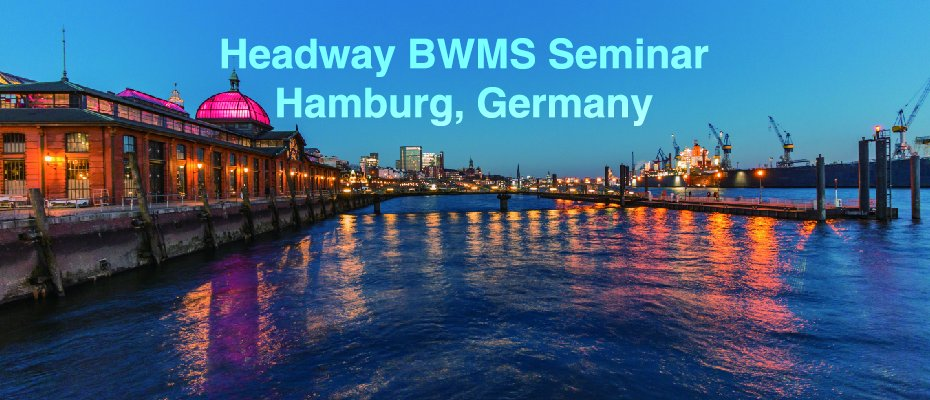 Headway BWMS Seminar - Hamburg, Germany