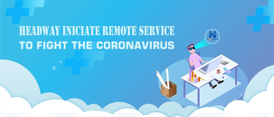 Headway Iniciate Remote Service to Fight the Coronavirus