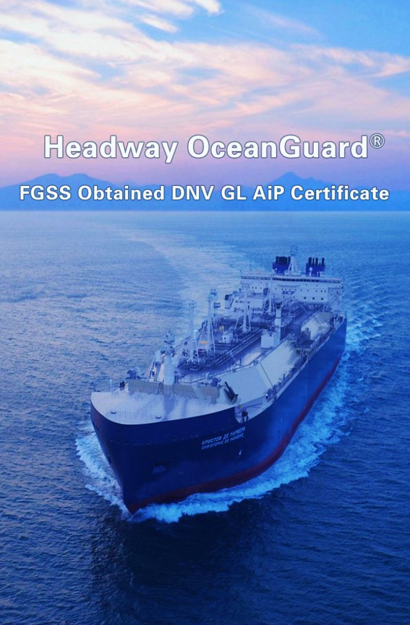 Headway OceanGuard® FGSS Obtained DNV GL AiP Certificate